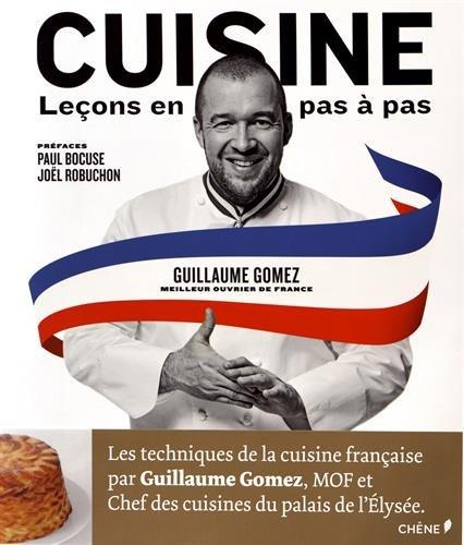 Cuisine Lecons En Pas A Pas Nouvel Ouvrage De Reference